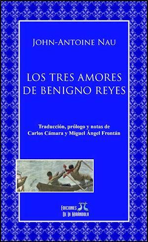 Los tres amores de Benigno Reyes