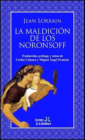 La maldición de los Noronsoff af Jean Lorrain
