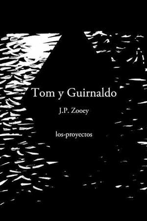 Tom y Guirnaldo