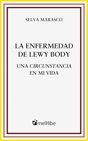 La Enfermedad de Lewy Body