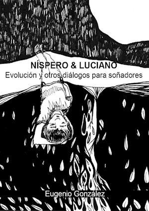 Níspero & Luciano af Eugenio González