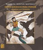 Mitos griegos para pensar af Marianela Arrobas, Gabriela Purita, Ignacio Testasecca
