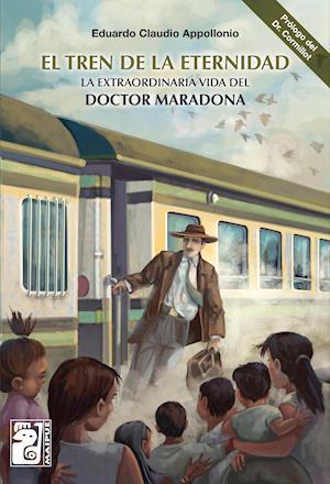 El tren de la eternidad af Eduardo Claudio Appollonio, Eduardo Claudio Appollonio