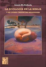 La ecología en la Biblia af Antonio Elio Brailovsky