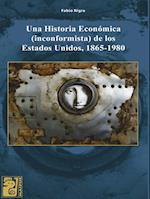 Una historia económica, inconformista, de los Estados Unidos, 1865-1980 af Fabio Nigra