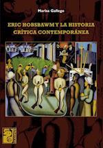 Eric Hobsbawm y la historia crítica contemporánea af Marisa Gallego