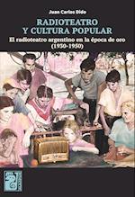Radioteatro y cultura popular af Juan Carlos Dido