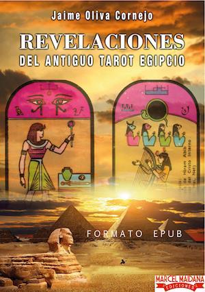 Revelaciones del Antiguo Tarot Egipcio