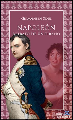Napoleón. Retrato de un tirano