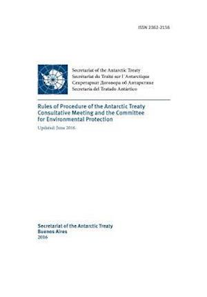 Bog, paperback Rules of Procedure of the Antarctic Treaty Consultative Meeting and the Committe for Environmental Protection. Updated June 2016 af Antarctic Treaty Consultative Meeting