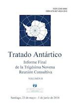 Informe Final de La Trigesima Novena Reunion Consultiva del Tratado Antartico - Volumen II