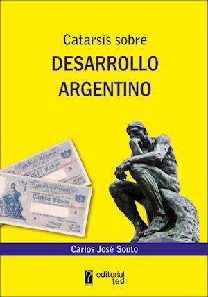 Catarsis sobre desarrollo argentino