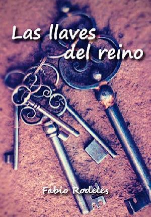 Las llaves del reino af Fabio Rodeles