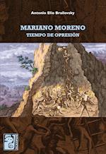 Mariano Moreno af Antonio Elio Brailovsky