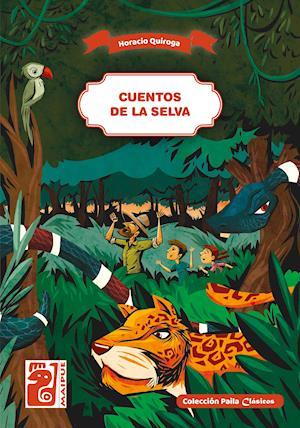 Cuentos de la selva