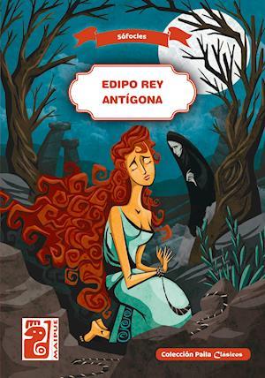 Edipo Rey - Antígona