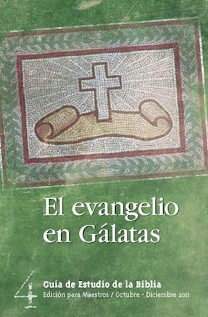 El evangelio en Gálatas