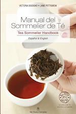Manual del Sommelier de Té / Tea Sommelier Manual