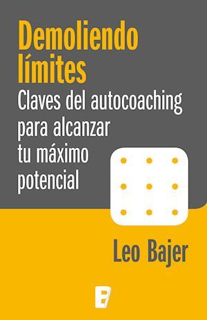 Demoliendo límites af Leo Bajer