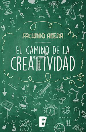 Camino de la creatividad, El af Facundo Arena