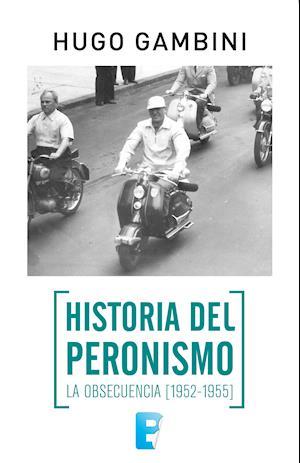Historia del Peronismo Vol. 2 af Hugo Gambini