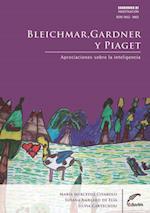 Bleichmar, Gardner y Piaget af Mercedes Civaloro, Silvia Cartechini, Susana Amblard De Elía