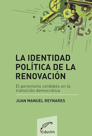 La identidad política de la renovación