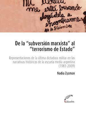 """De la """"subversión marxista"""" al """"terrorismo de estado"""""""