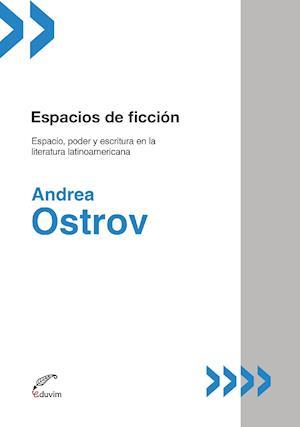 Espacios de ficción af Andrea Ostrov