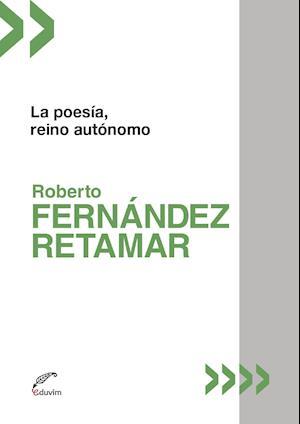 La poesía, reino autónomo