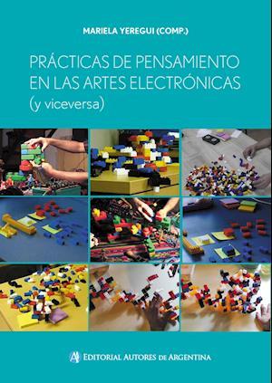 Prácticas de pensamiento en las artes electrónicas (y viceversa)
