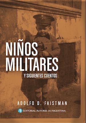 Niños militares y siguientes cuentos
