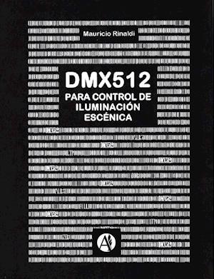 El protocolo de control DMX para iluminación escénica