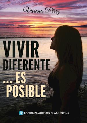 Vivir diferente... es posible