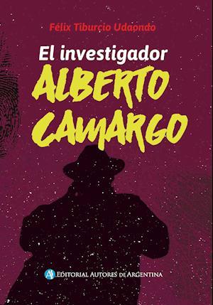 El investigador Alberto Camargo