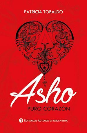Asho : puro corazón