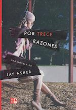 Por trece razones/ Thirteen Reasons Why
