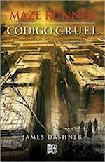 Código C.R.U.E.L./ The Fever Code (Maze Runner)