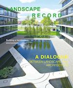 Landscape Record - A Dialog Between Landscape and Architecture (No.3,2014)