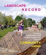 Landscape Record - Community Garden