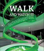Walk and Watch