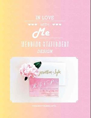 In Love with Me - Wedding Stationery Design