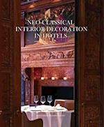 Neo-Classical Interior Decoration in Hotels