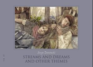 Streams and Dreams and Other Themes