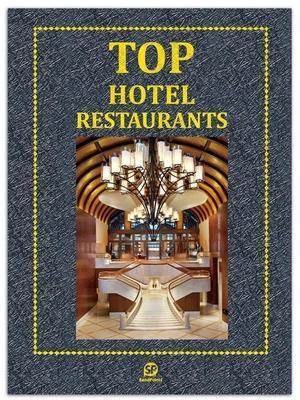 TOP HOTEL RESTAURANTS