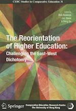 The Reorientation of Higher Education - Challenging the East-West Dichotomy