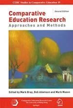 Comparative Education Research - Approaches and Methods 2e
