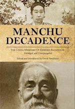 Manchu Decadence