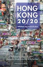 Hong Kong 20/20 (Pen Hong Kong Anthology)