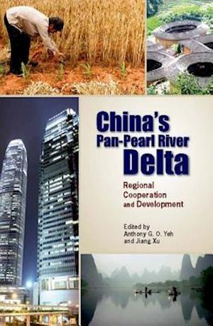 China's Pan-Pearl River Delta - Regional Cooperation and Development